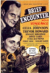 Brief Encounter with a Vengeance